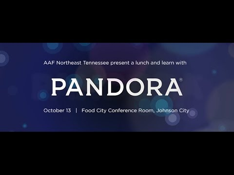 Radio Advertising with Pandora - AAF Northeast Tennessee