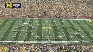 """Celebrate Michigan"" - September 20th, 2014 - The Michigan Marching Band"