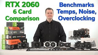 RTX 2060 - 6 Card Comparison - Which Should You Buy?