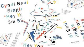 Cyndi Seui - Hey You