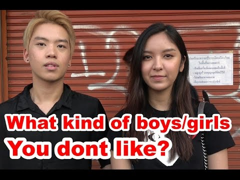 "Asking Thai Woman & Man ""What kind of boys/girls they dont like?"" Bangkok Interview on Street"