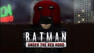 Batman: Under The Red Hood (Roblox Film)