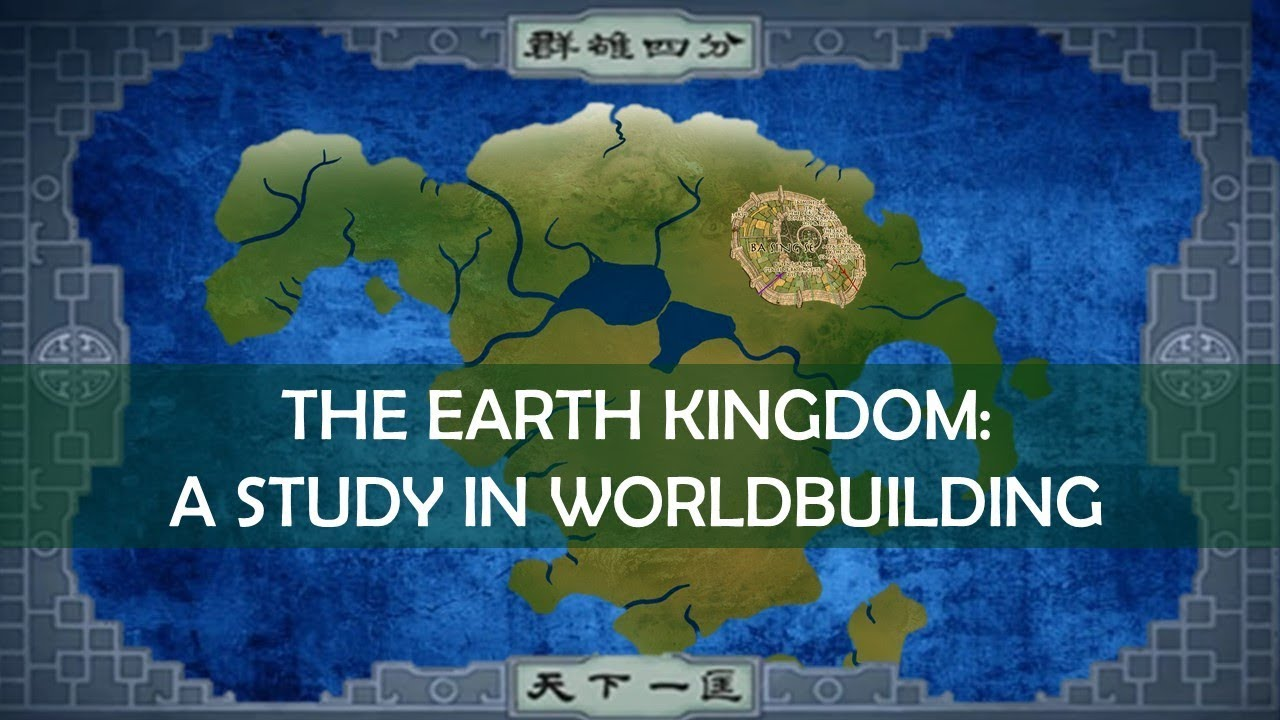 Avatar: A Study in Worldbuilding - the Earth Kingdom [ The Last ...