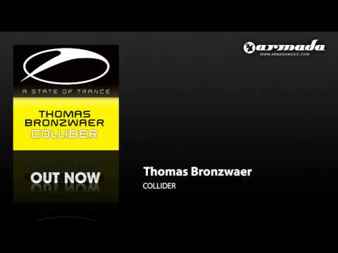 Thomas Bronzwaer - Collider (Original Mix) (ASOT141)