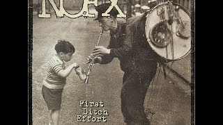 NOFX - I Don't Like Me Anymore from their new album First Ditch Eff...