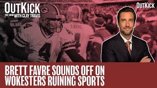 Brett Favre Sounds Off On Wokesters RUINING Sports