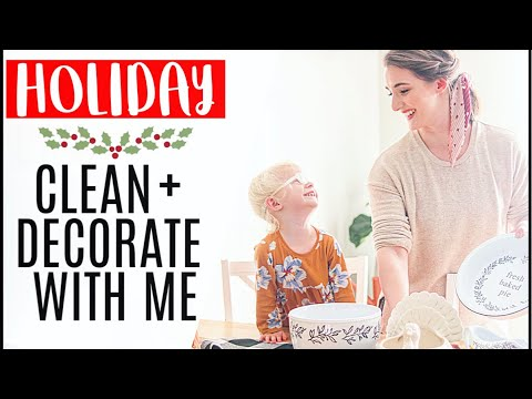 HOLIDAY CLEAN + DECORATE WITH ME ✨ Thanksgiving (and a lil Christmas!) Cooking + CLEANING MOTIVATION