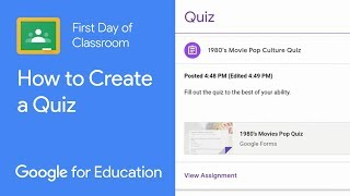 How to Create a Quiz from Classroom