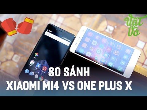 Vật Vờ| So sánh chi tiết OnePlus X và Xiaomi Mi4