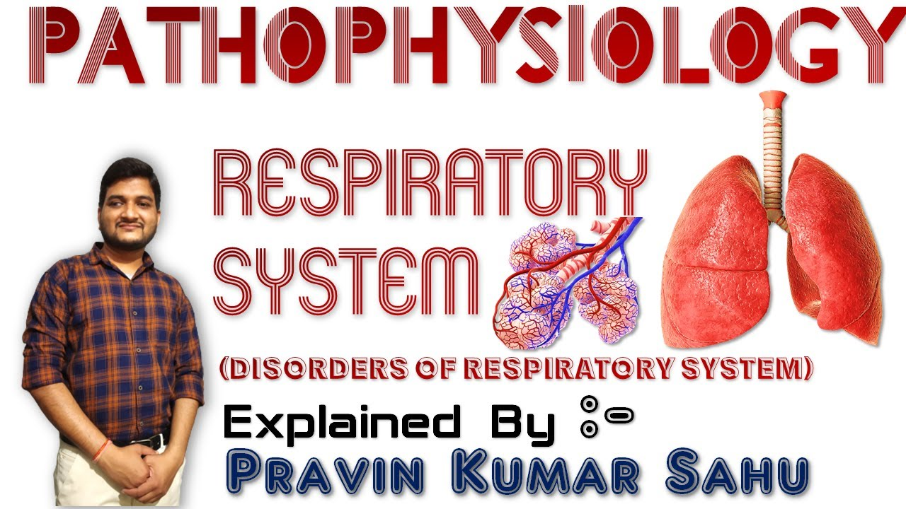 Class 19 - RESPIRATORY SYSTEM | Pathophysiology | Online Class by Pravin Sir | Bhushan Science