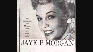 Jaye P. Morgan - Just Love Me (1956)