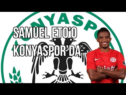 Konyaspor Eto'o yu bu video ile duyurdu.
