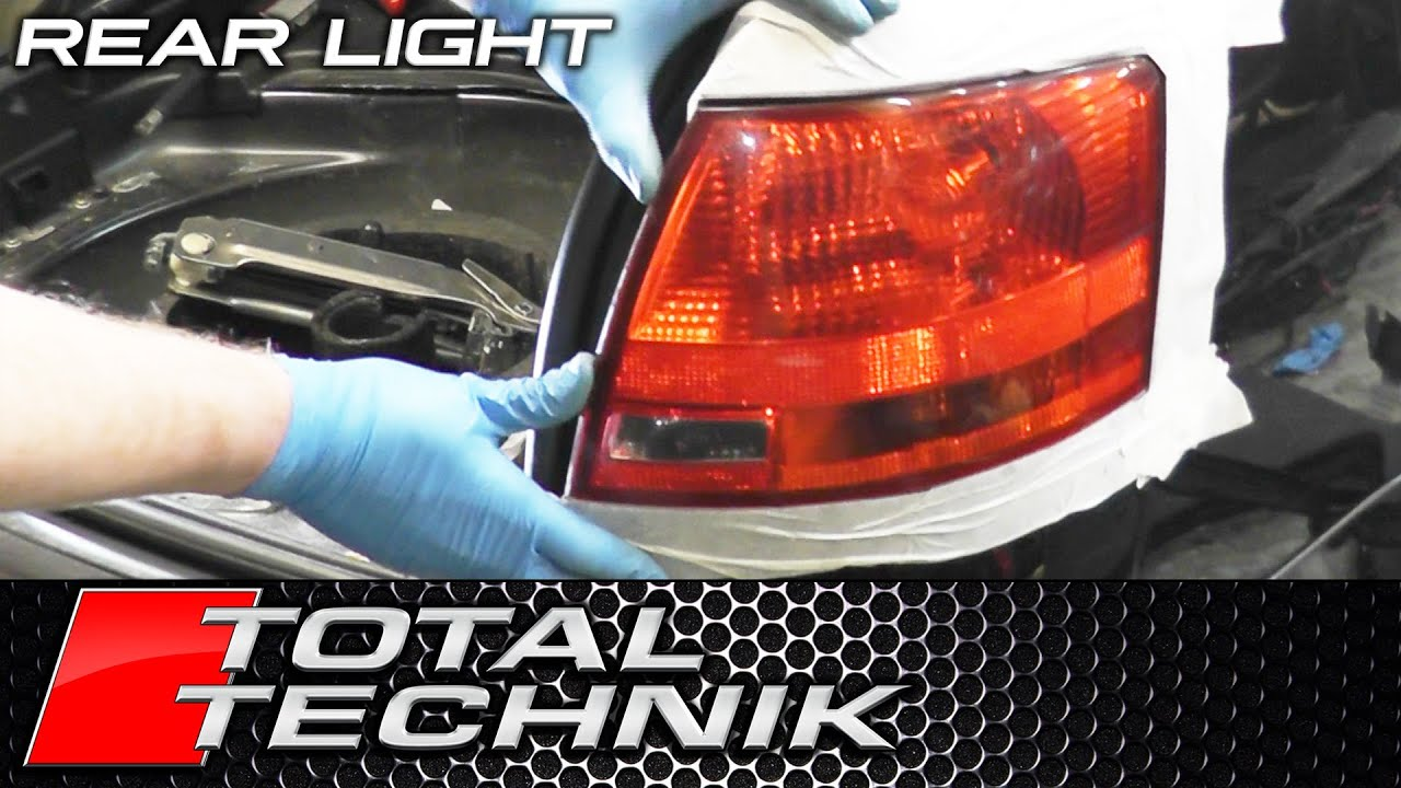 How To Remove Rear Tail Light (Outer)   Audi A4 S4 RS4 (B7)   TOTAL TECHNIK    YouTube Design Ideas