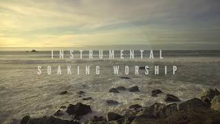 Instrumental Worship Soaking in His Presence // Like the Sunrise
