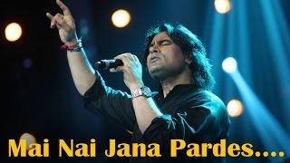 """Main Nai Jaana Pardes"" 