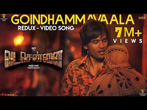 VADACHENNAI - Goindhammavaala (Redux) Video Song   Dhanush   Vetri Maaran   Santhosh Narayanan