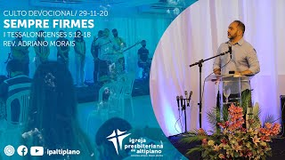 Sempre Firmes - Culto Devocional - IP Altiplano - 29/11