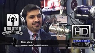Nasir Malik - Candidate for Justice of the Peace - Houston Real Estate Radio