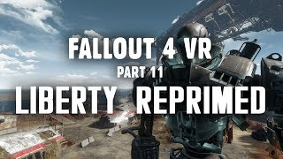 Fallout 4 VR Part 11 Liberty Reprimed - Let s Get the Robot Up and Running