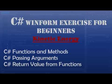 Starting Out With Visual C# - Kinetic Energy (Intro To Visual C#) - Windows Forms