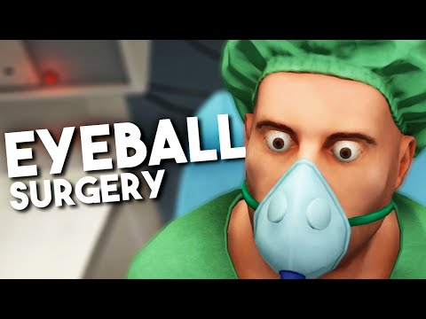 EWEY GOOEY EYE TRANSPLANT! - Surgeon Simulator  