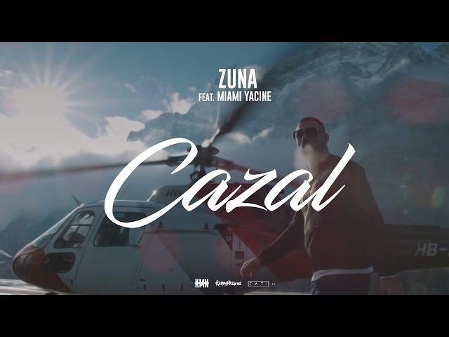 ZUNA - CAZAL feat. MIAMI YACINE prod. by Lucry (Official 4K Video)