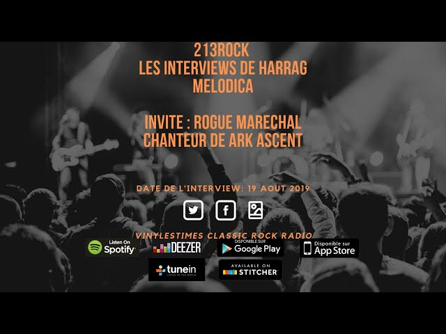 213Rock Harrag Melodica 🎧 Podcast 🎧 Interview with Rogue Marechal - Ark Ascent.