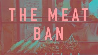 Meat Ban : Who will decide what I can eat?