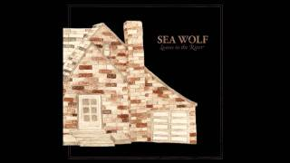 You're a Wolf by SEA WOLF