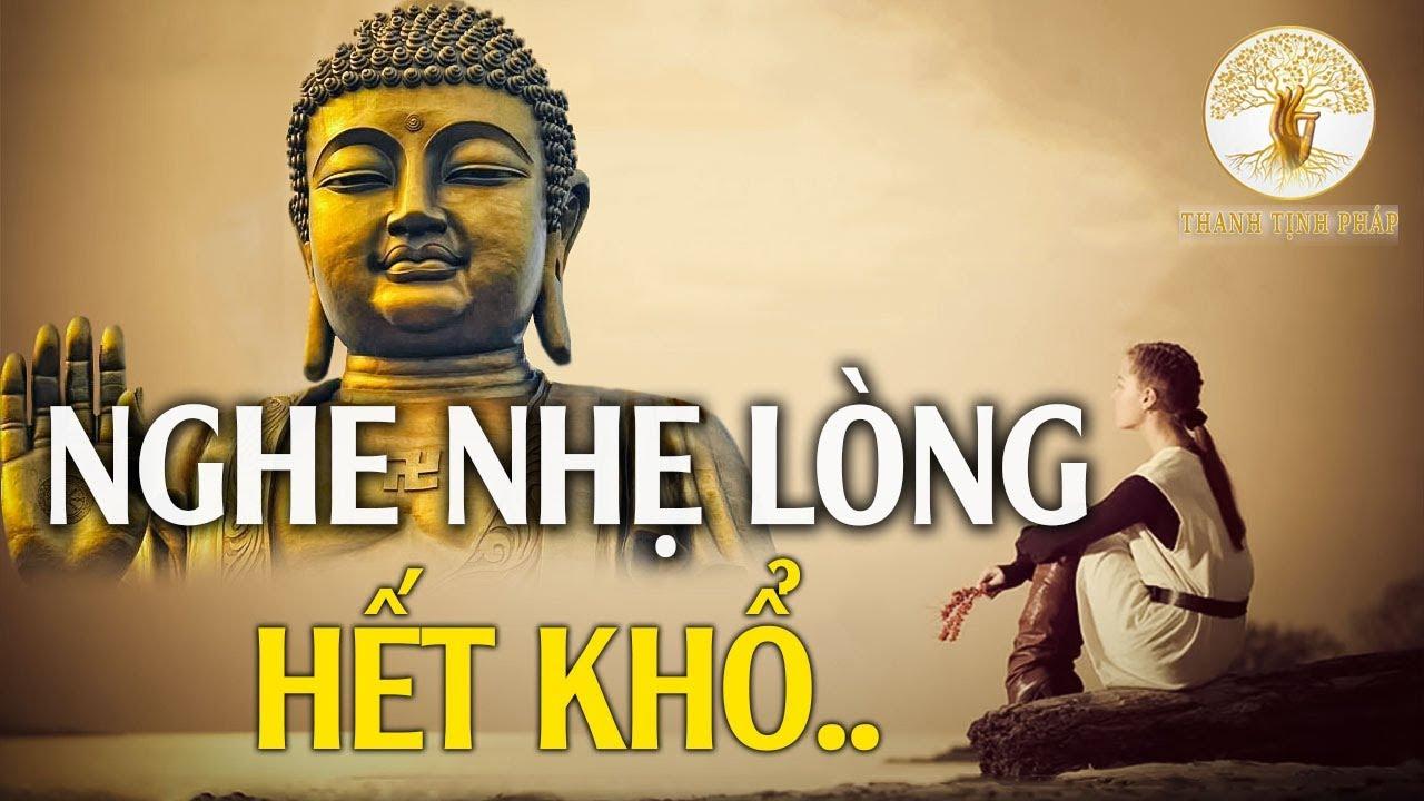 Nghe Lời Phật Dạy NHẸ LÒNG Tiêu Tan Mọi Phiền Muộn Khổ Đau Trong Cuộc Sống – Thanh Tịnh Pháp.   Tổng hợp những kiến thức liên quan đến phiền muộn đúng nhất
