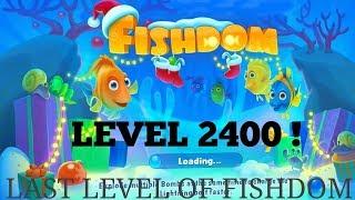 fishdom deep dive level 2400 last level