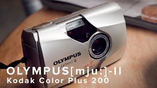 olympus Mju II (Stylus Epic)  Kodak Color Plus 200 - VLOG