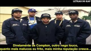 N.W.A.- Straight Outta Compton (Tradução / Legendado)
