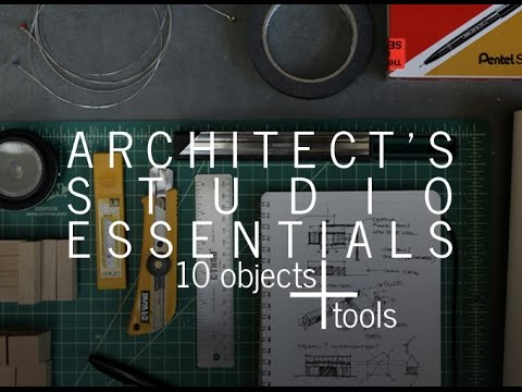 Architect's Studio Essentials - 10 objects + tools