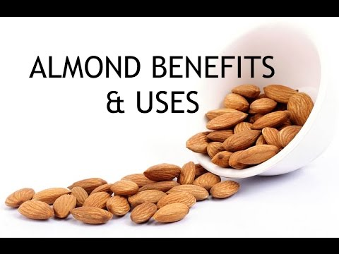 Almond Benefits / Health Benefits of Almonds / Uses of Almonds / Ways to use Almonds / Facts