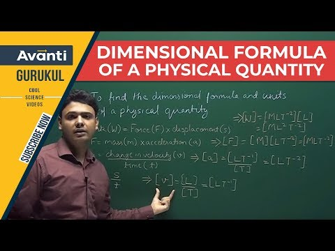 Class 11 Physics - Dimensional Analysis - Dimensional Formula of a Physical Quantity