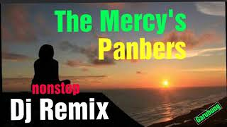 Dj Remix The mercy's Panbers Tembang kenangan