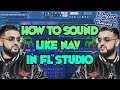 How to Sound Like NAV (In Depth) (Recording/Mixing Template)