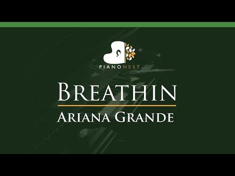 Ariana Grande - Breathin - LOWER Key (Piano Karaoke / Sing Along)