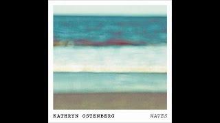 Kathryn Ostenberg - Waves