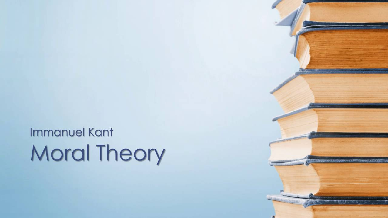 moral theory of kant Kant's moral philosophy is based on the conviction that ethical action must be   centerpiece of kant's moral theory, his categorical imperative, is precisely the.