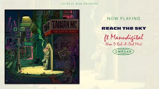 Taiwan Mc Ft. Manudigital Reach The Sky Von D Rub-A-Dub Mix.mp3
