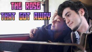 The Rose that got away