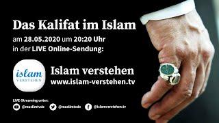 Islam Verstehen - Das Kalifat im Islam