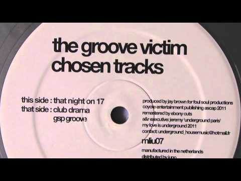 The Groove Victim - GSP Groove - My Love Is Underground 2011
