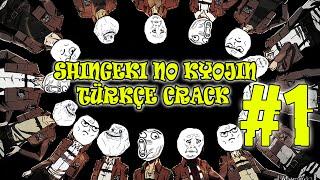 Shingeki no Kyojin Türkçe Crack 1