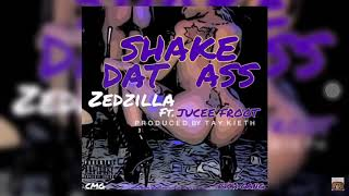 Shake That Ass Zed Zilla Ft Jucee Froot Prod Tay Keith NightShow