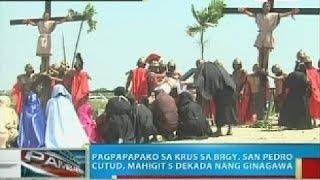 BP: Pagpapapako sa krus sa San Fernando, Pampanga, mahigit 5 dekada nang ginagawa