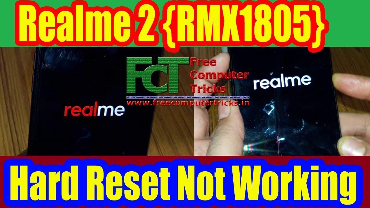 Realme 2 RMX1805 Hard Reset Not Working
