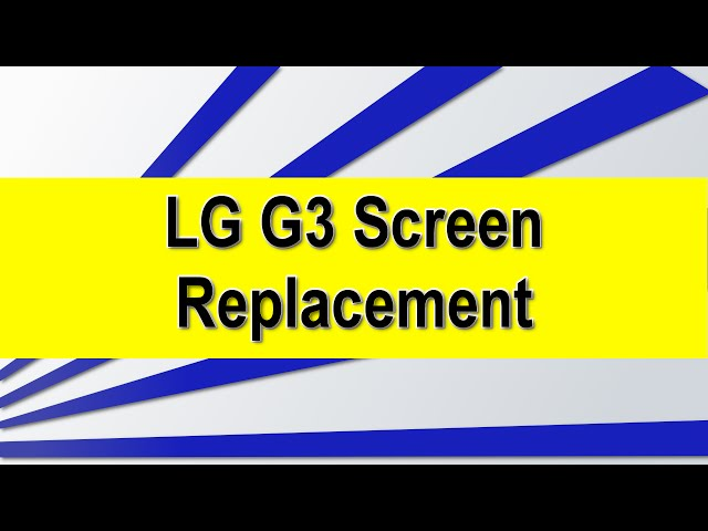 How to- LG G3 screen replacement | Cell Phone Fix